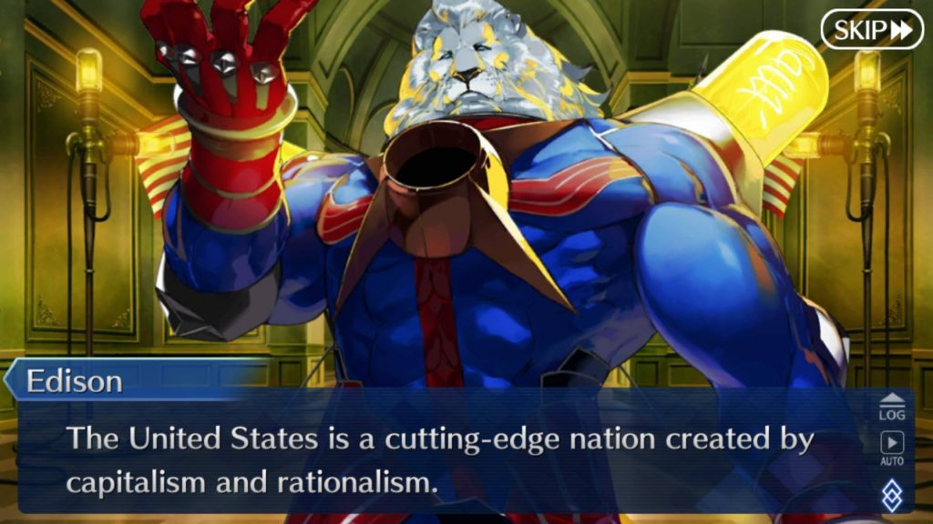 Edison in Fate Grand Order saying how the United States is nation created by capitalism and rationalism. Oh, and he looks like a muscular super-hero with a white lion head.